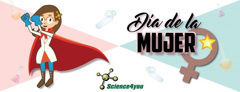 Día de la mujer Science4you