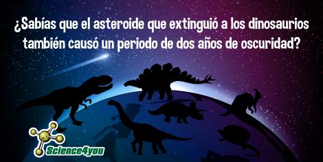 ¿Sabias que el asteroide que extinguio a los dinosarios tambien causo un periodo de dos años de oscuridad?