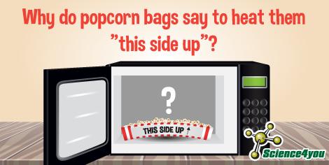 ¿Por qué debemos poner un lado de la bolsa de palomitas hacia arriba?